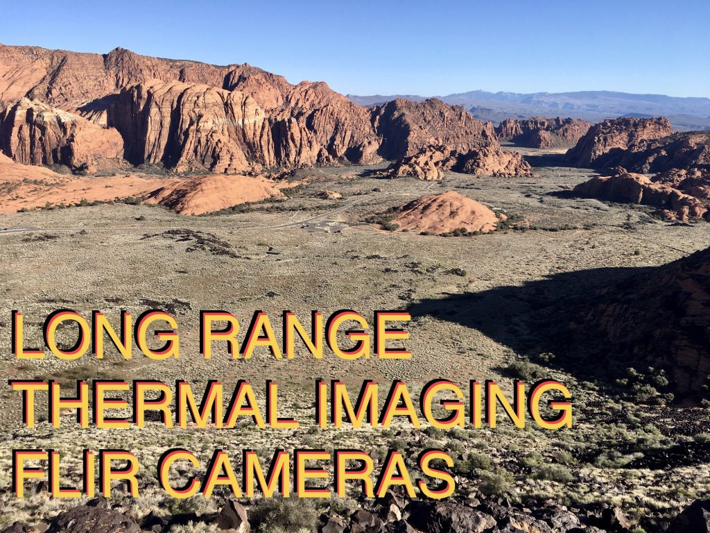 Long range thermal imaging cameras